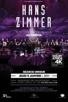 Hans Zimmer - Live in Prague (Pathé Live) (2018)