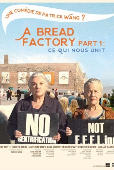 A Bread Factory Part 1 : Ce qui nous unit (2018)